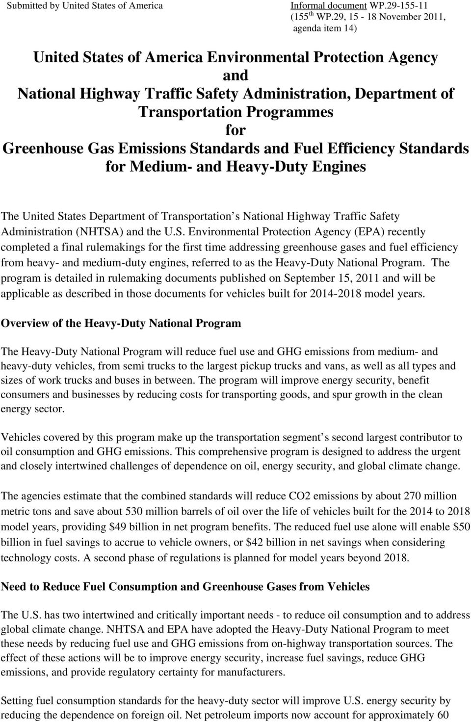 Greenhouse Gas Emissions Standards and Fuel Efficiency Standards for Medium- and Heavy-Duty Engines The United States Department of Transportation s National Highway Traffic Safety Administration