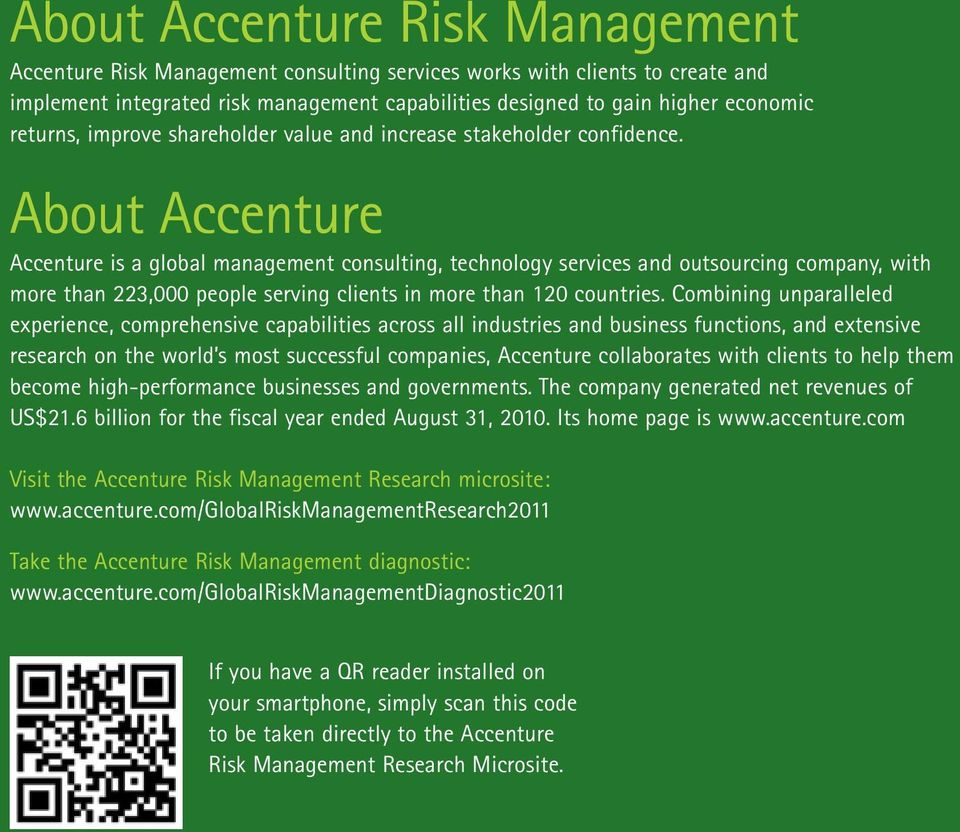 2011 Global Risk Management Point of View Consumer Goods and Services About Accenture Accenture is a global management consulting, technology services and outsourcing company, with more than 223,000