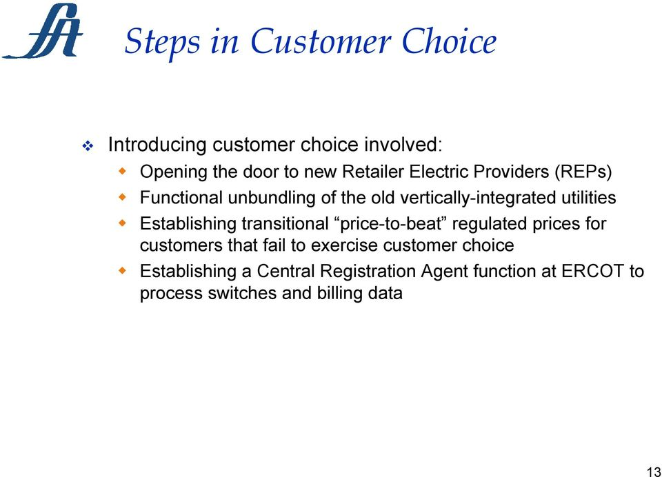 Establishing transitional price-to-beat regulated prices for customers that fail to exercise