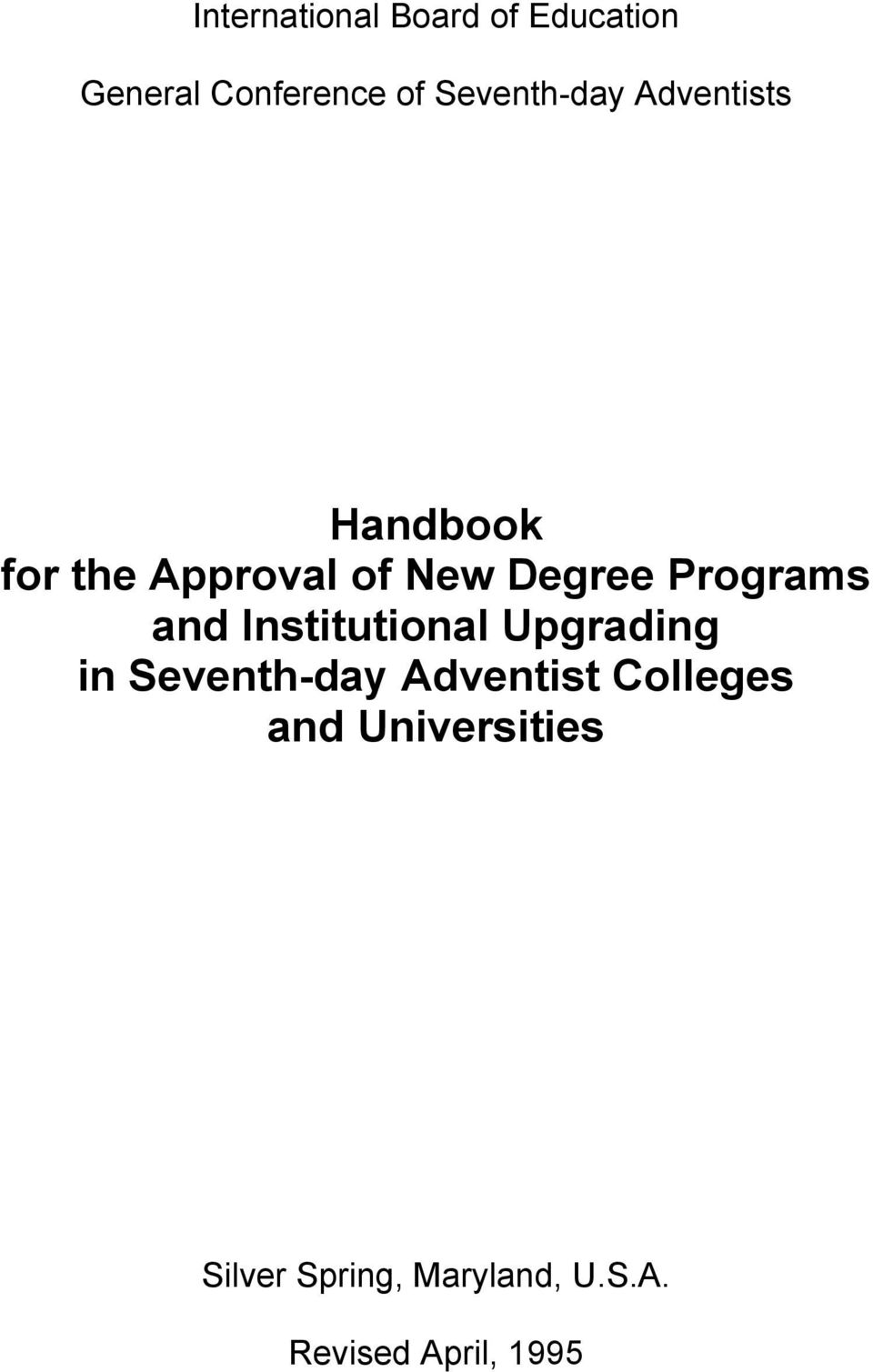Programs and Institutional Upgrading in Seventh-day Adventist