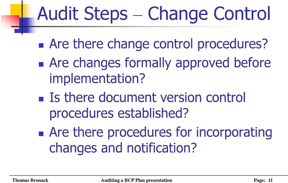 Is there document version control procedures established?