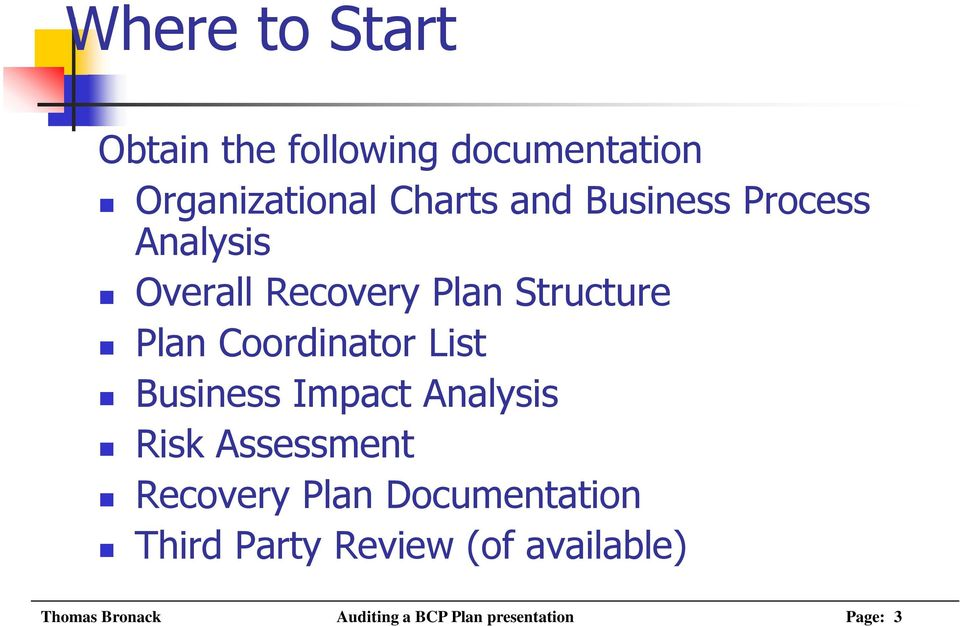 List Business Impact Analysis Risk Assessment Recovery Plan Documentation