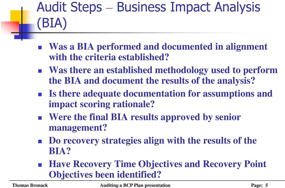 Is there adequate documentation for assumptions and impact scoring rationale? Were the final BIA results approved by senior management?