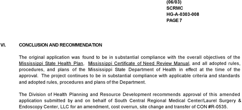 Review Manual, and all adopted rules, procedures, and plans of the Mississippi State Department of Health in effect at the time of the approval.