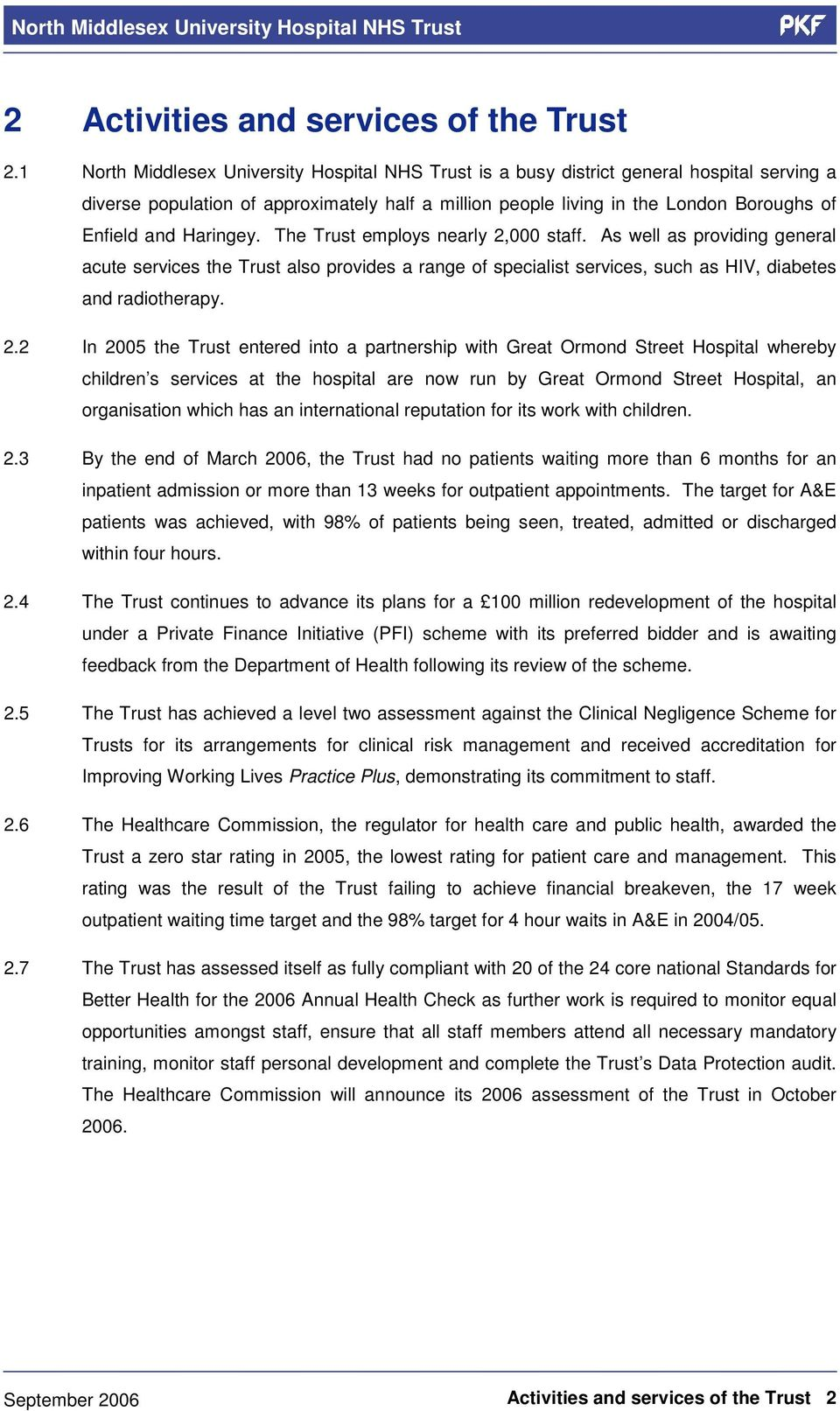 Haringey. The Trust employs nearly 2,