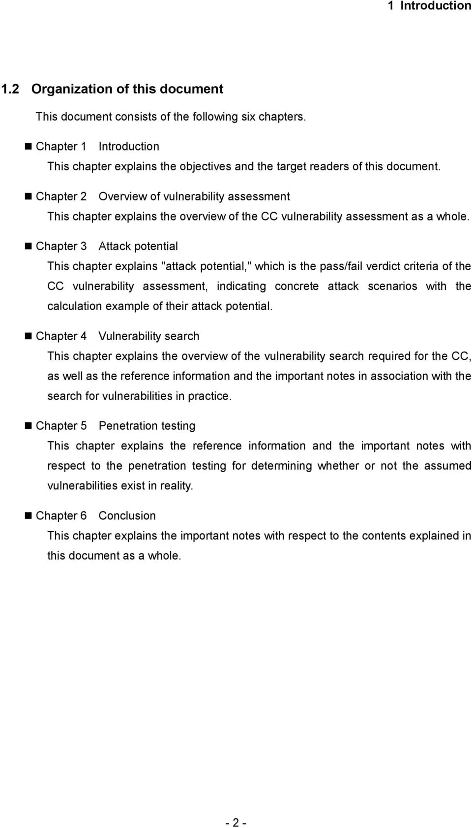 Chapter 2 Overview of vulnerability assessment This chapter explains the overview of the CC vulnerability assessment as a whole.