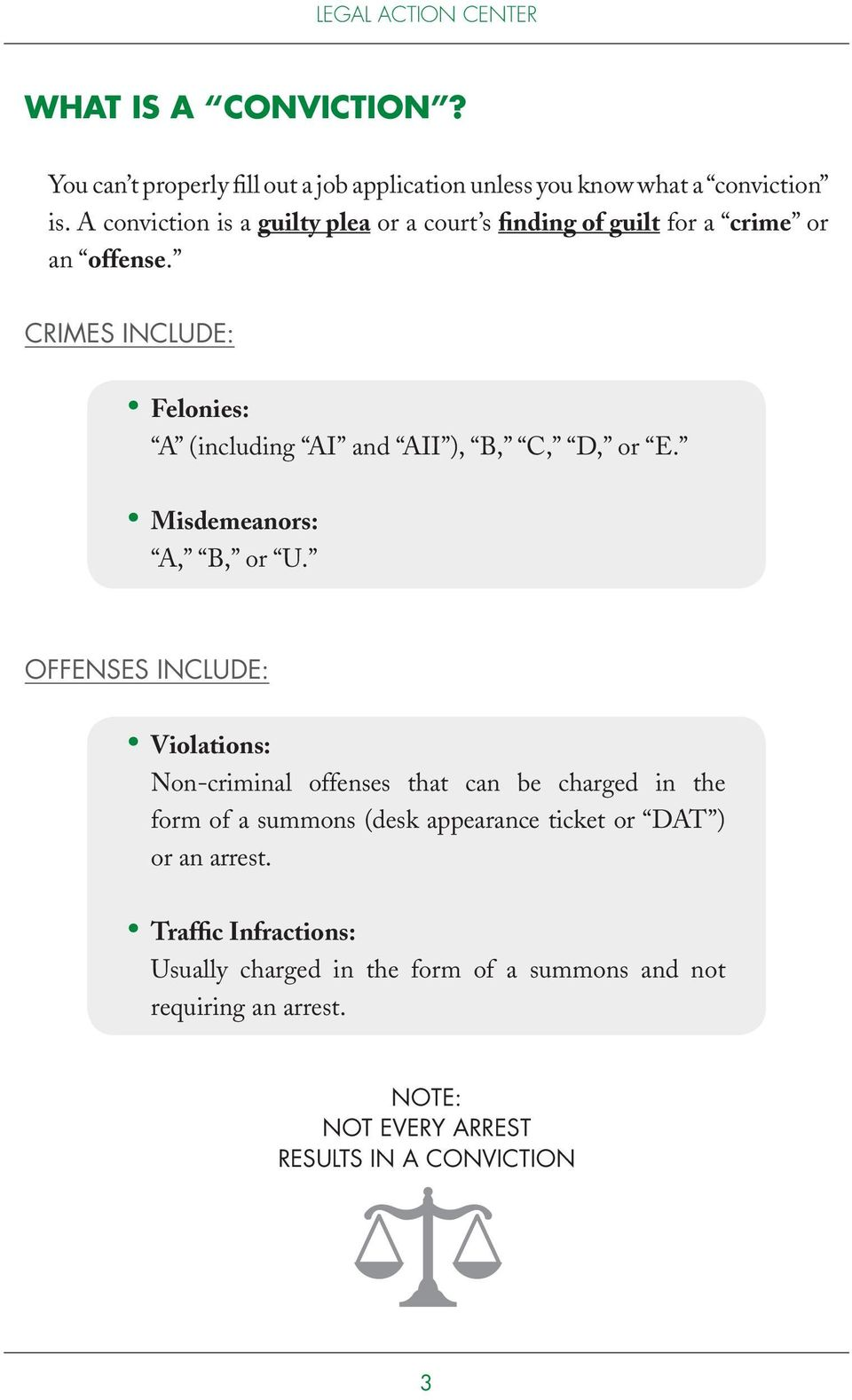 CRIMES INCLUDE: Felonies: A (including AI and AII ), B, C, D, or E. Misdemeanors: A, B, or U.
