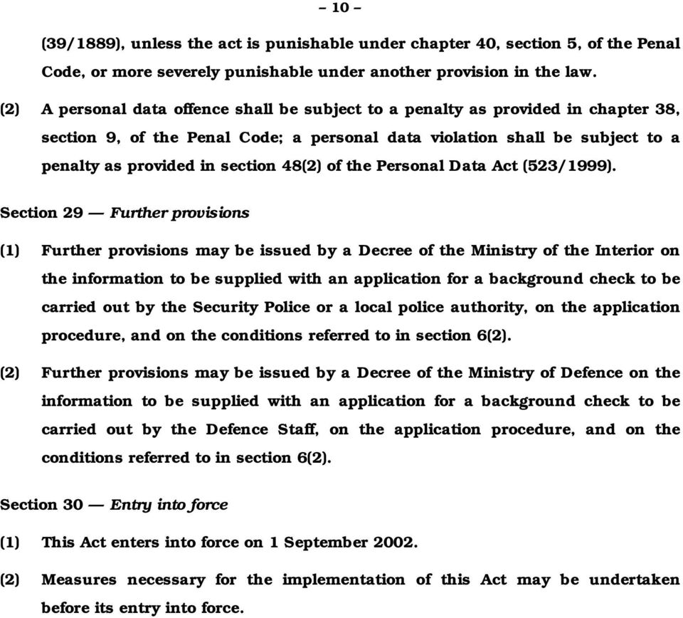 of the Personal Data Act (523/1999).