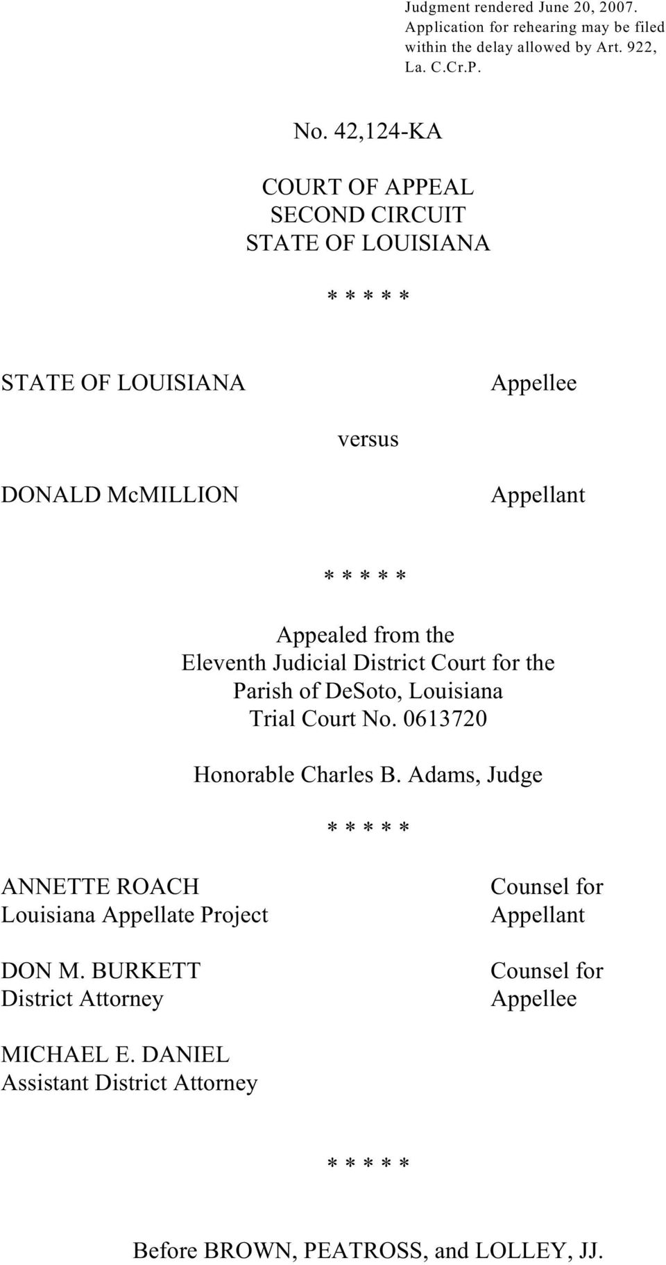the Eleventh Judicial District Court for the Parish of DeSoto, Louisiana Trial Court No. 0613720 Honorable Charles B.