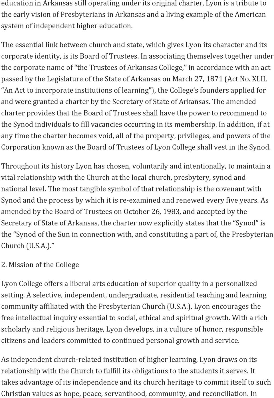 In associating themselves together under the corporate name of the Trustees of Arkansas College, in accordance with an act passed by the Legislature of the State of Arkansas on March 27, 1871 (Act No.