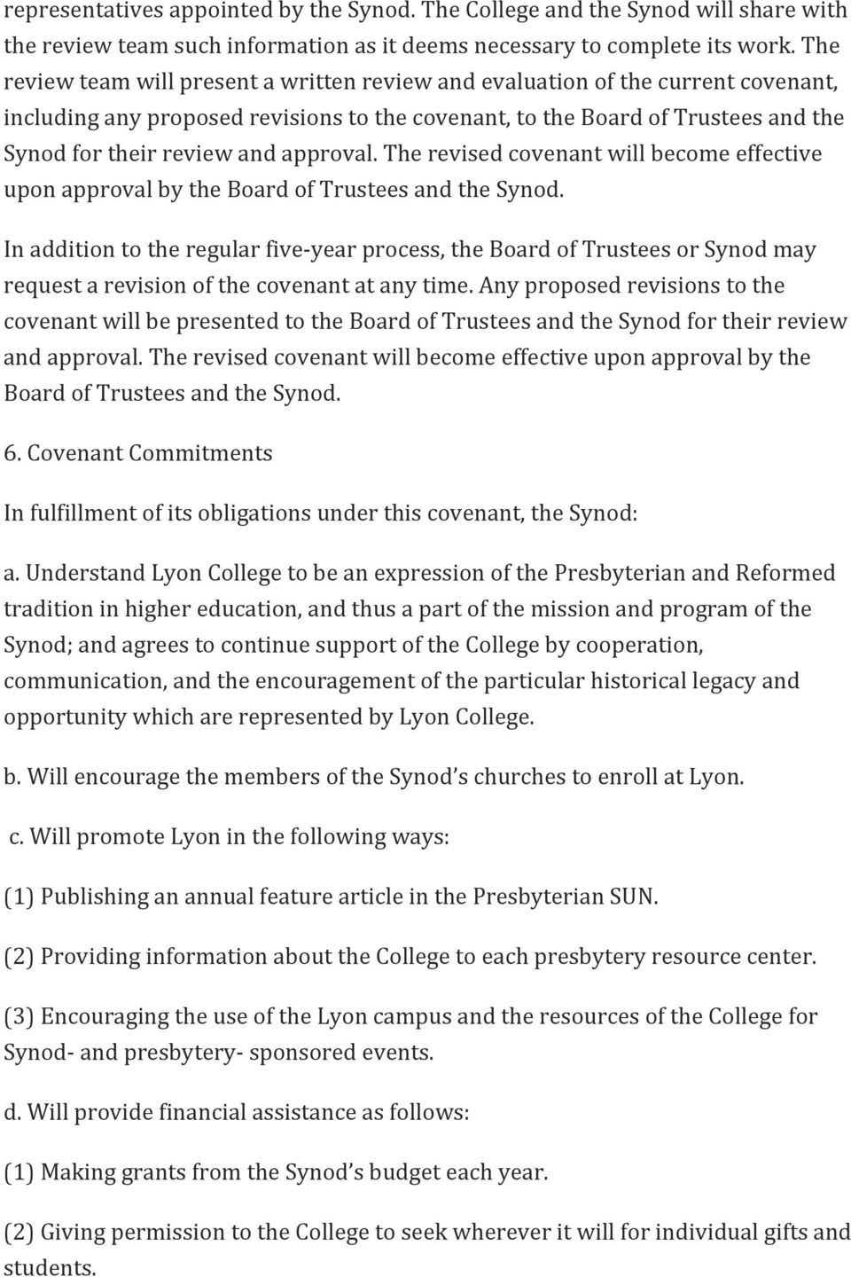 approval. The revised covenant will become effective upon approval by the Board of Trustees and the Synod.