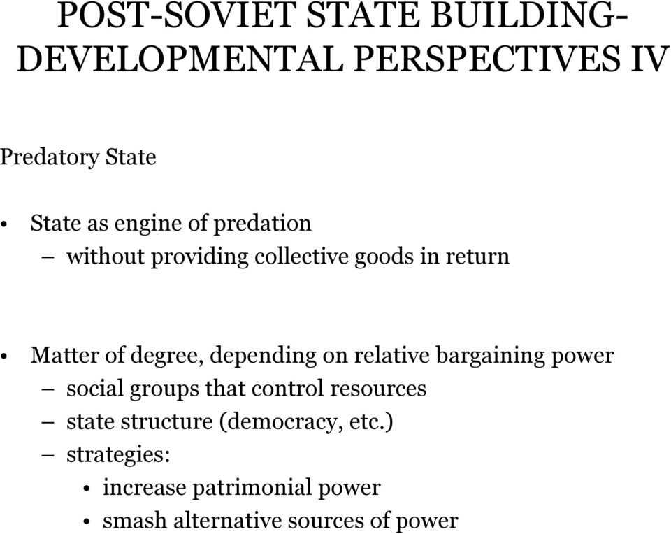 depending on relative bargaining power social groups that control resources state