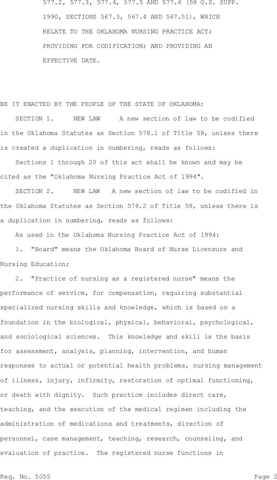 NEW LAW A new section of law to be codified in the Oklahoma Statutes as Section 578.