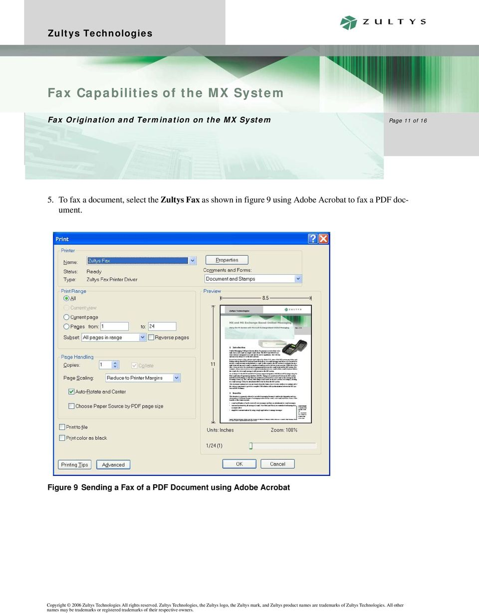 shown in figure 9 using Adobe Acrobat to fax