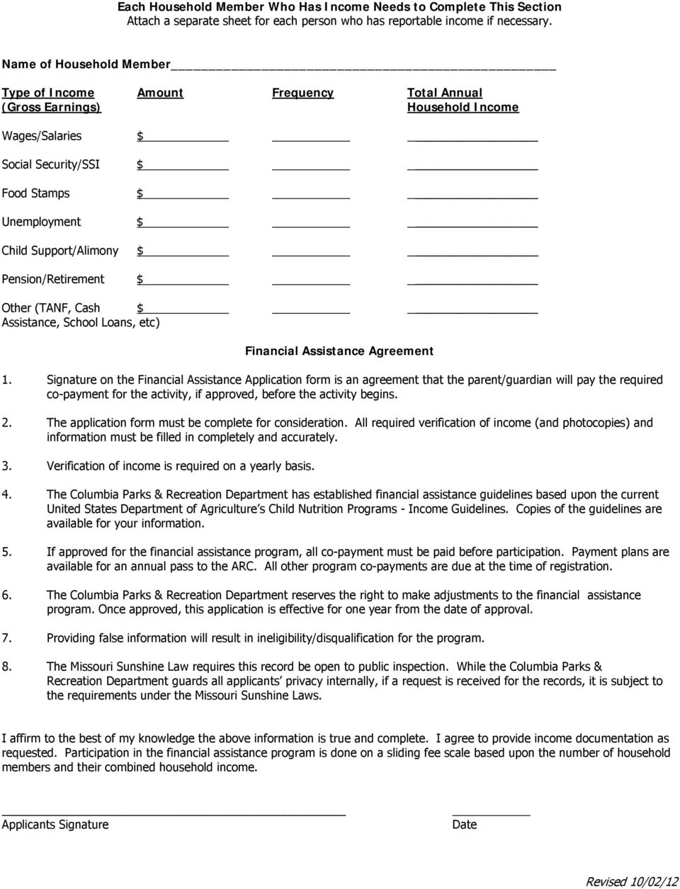 Pension/Retirement $ Other (TANF, Cash $ Assistance, School Loans, etc) Financial Assistance Agreement 1.
