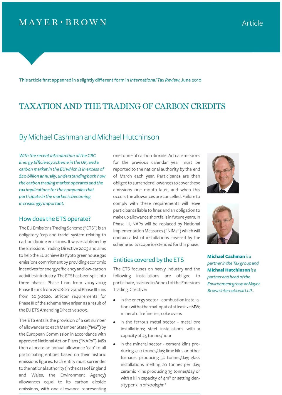 and the tax implications for the companies that participate in the market is becoming increasingly important. How does the ETS operate?