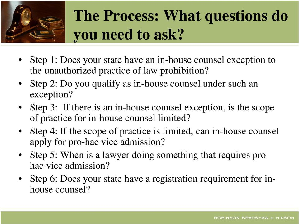Step 2: Do you qualify as in-house counsel under such an exception?
