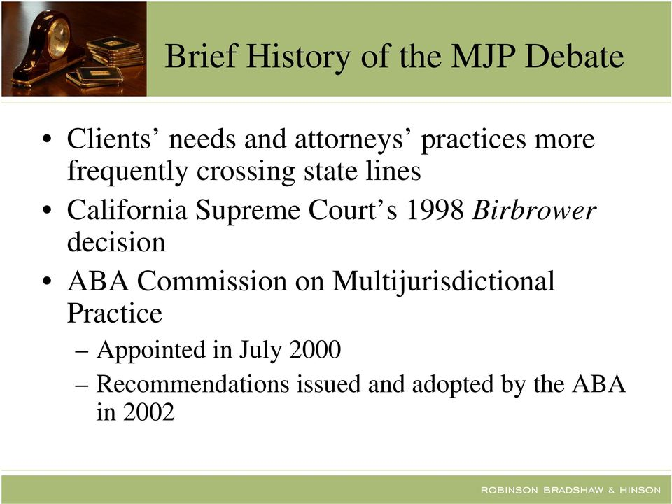 Birbrower decision ABA Commission on Multijurisdictional Practice