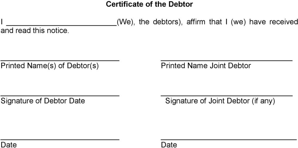 Printed Name(s) of Debtor(s) Printed Name Joint Debtor
