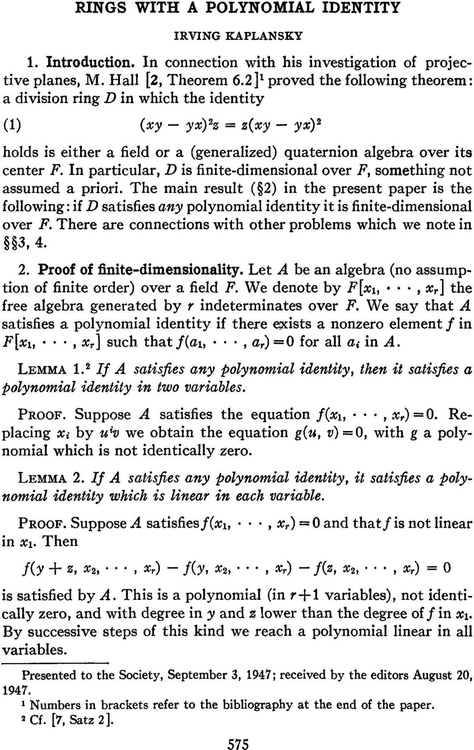 In particular, D is finite-dimensional over F, something not assumed a priori.