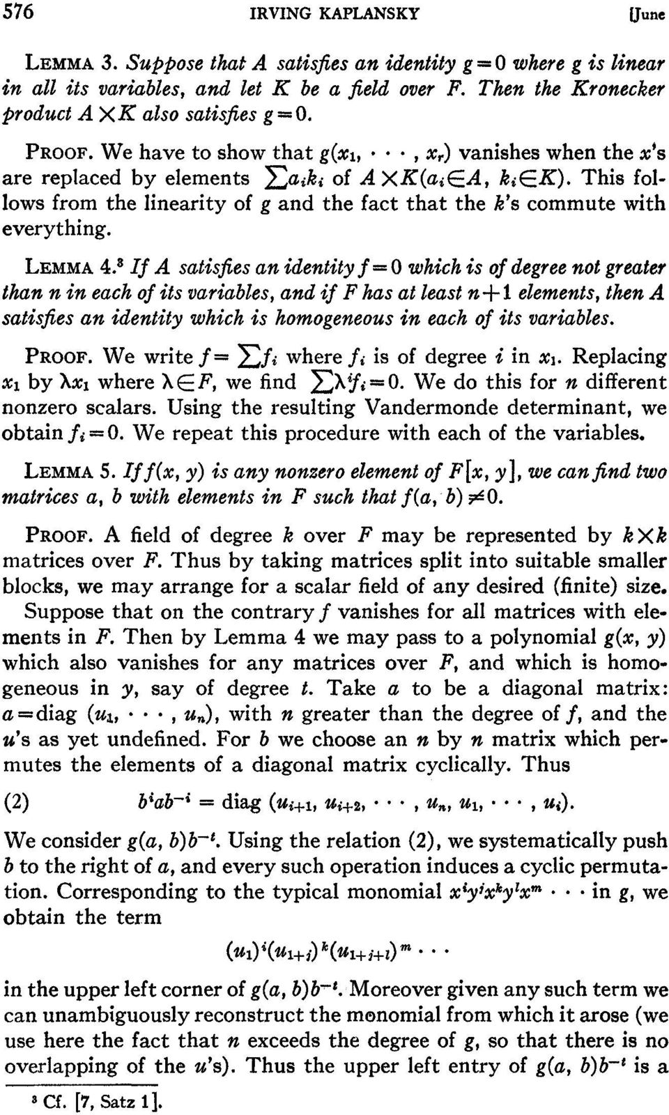 This follows from the linearity of g and the fact that the k's commute with everything. LEMMA 4.