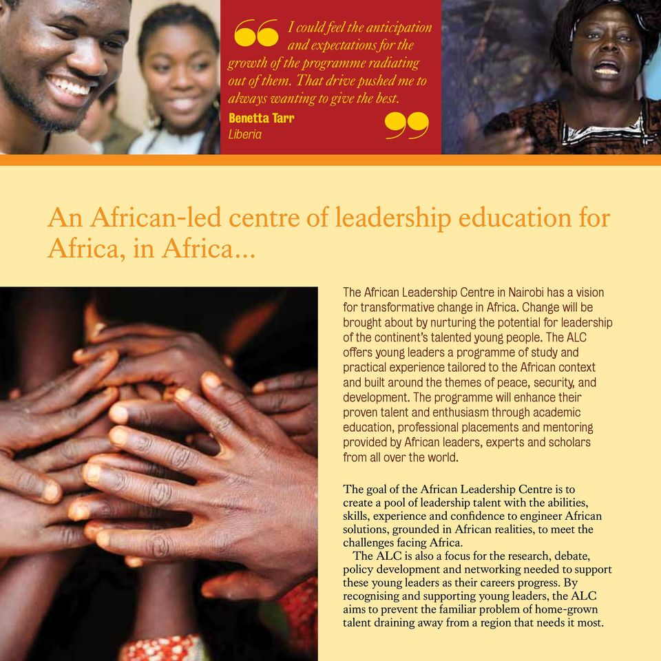 The ALC practical experience tailored to the African context and built around the themes of peace, security, and development.