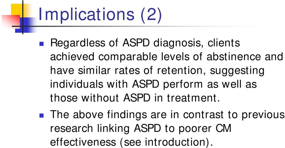 perform as well as those without ASPD in treatment.