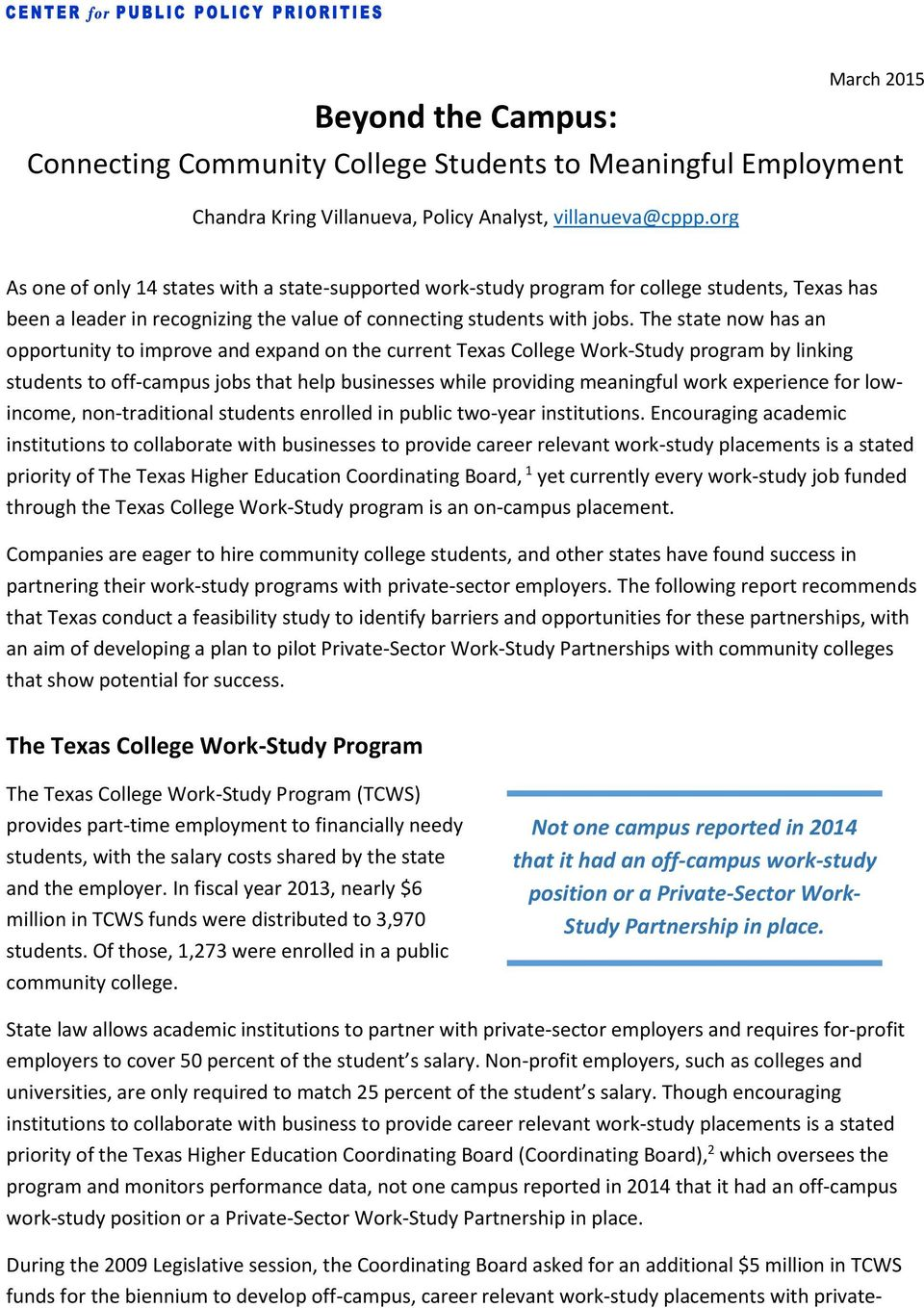 The state now has an opportunity to improve and expand on the current Texas College Work-Study program by linking students to off-campus jobs that help businesses while providing meaningful work