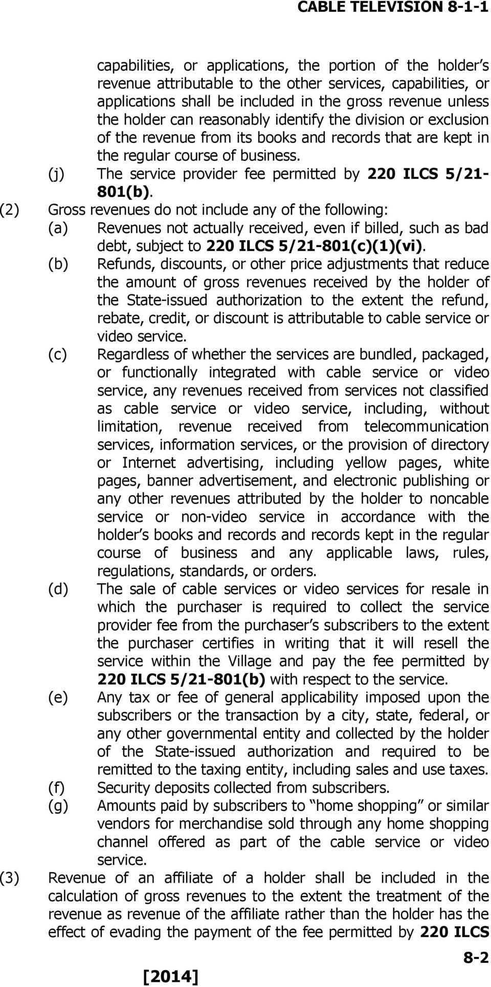(j) The service provider fee permitted by 220 ILCS 5/21-801(b).