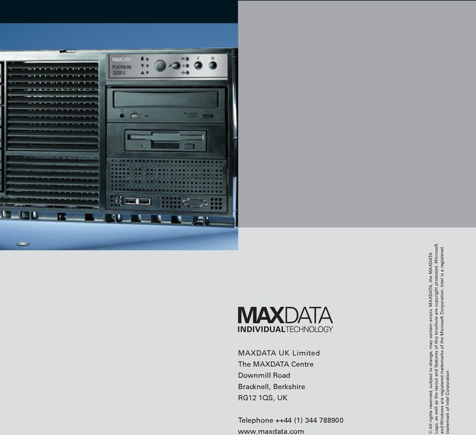 MAXDATA, the MAXDATA Logo, as well as the layout and features of this brochure are copyright protected.