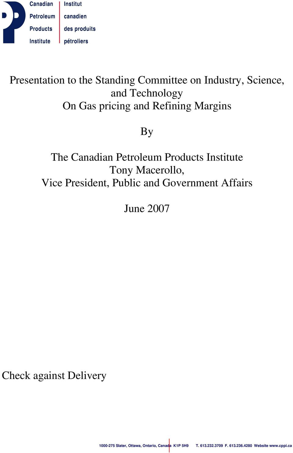 Macerollo, Vice President, Public and Government Affairs June 2007 Check against