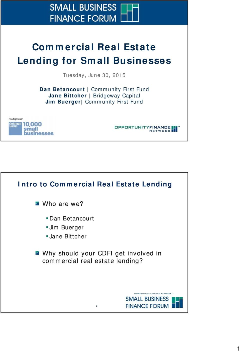 First Fund Intro to Commercial Real Estate Lending Who are we?