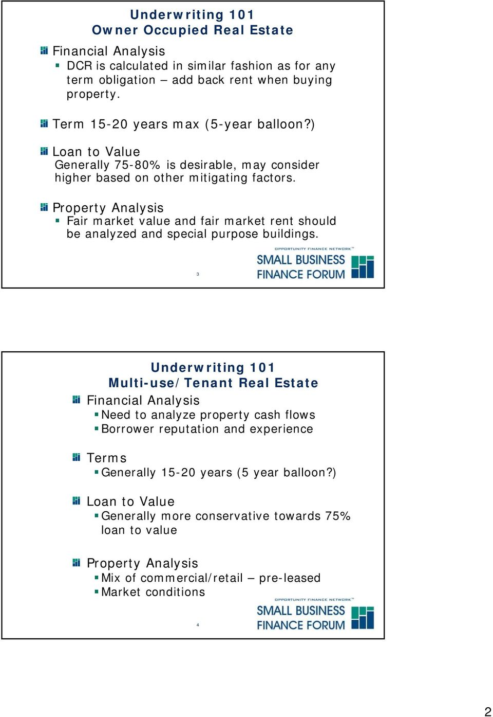 Property Analysis Fair market value and fair market rent should be analyzed and special purpose buildings.
