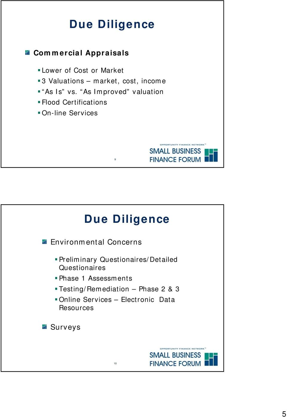 As Improved valuation Flood Certifications On-line Services 9 Due Diligence Environmental