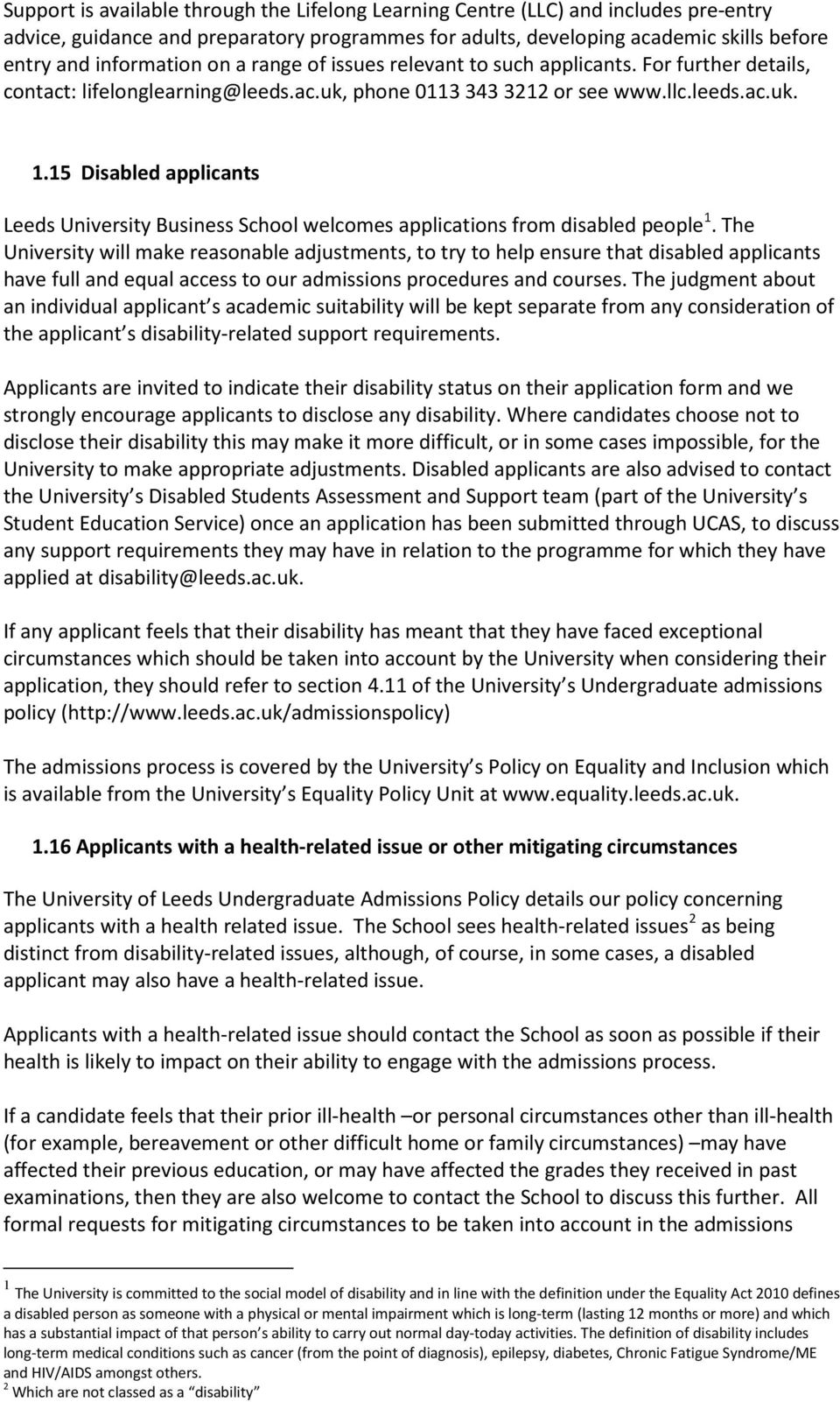 15 Disabled applicants Leeds University Business School welcomes applications from disabled people 1.