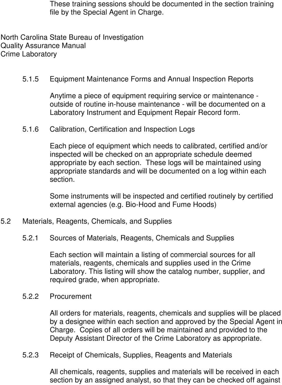 Laboratory Instrument and Equipment Repair Record form. 5.1.