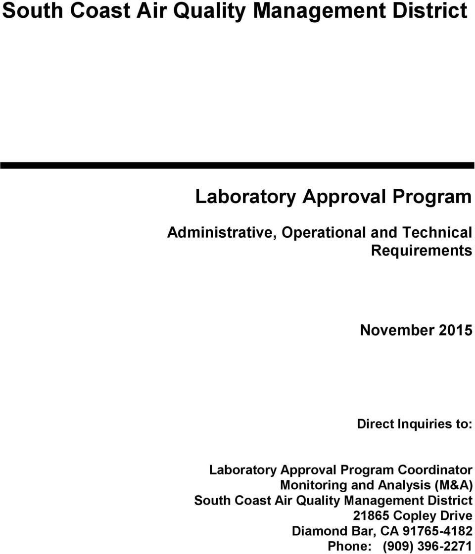 to: Laboratory Approval Program Coordinator Monitoring and Analysis (M&A) South Coast