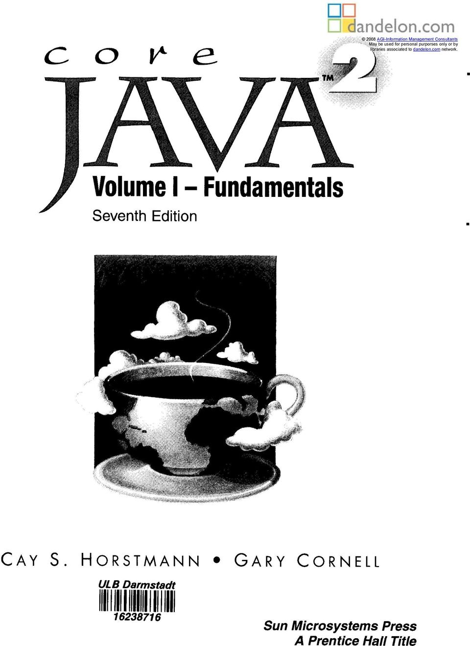 com network. Volume I - Fundamentals Seventh Edition CAY S.