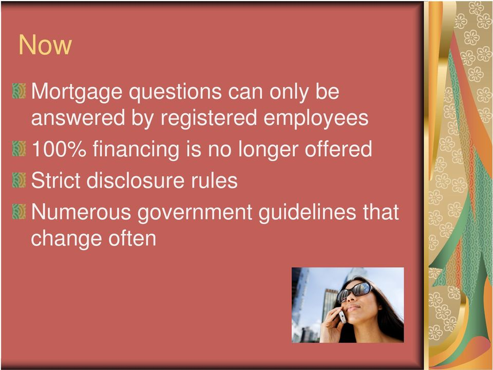 no longer offered Strict disclosure rules