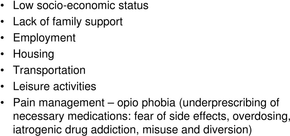 phobia (underprescribing of necessary medications: fear of side