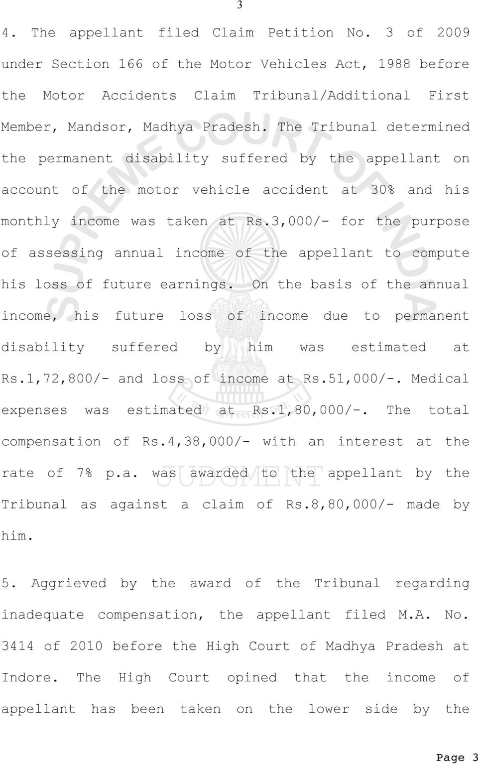3,000/- for the purpose of assessing annual income of the appellant to compute his loss of future earnings.
