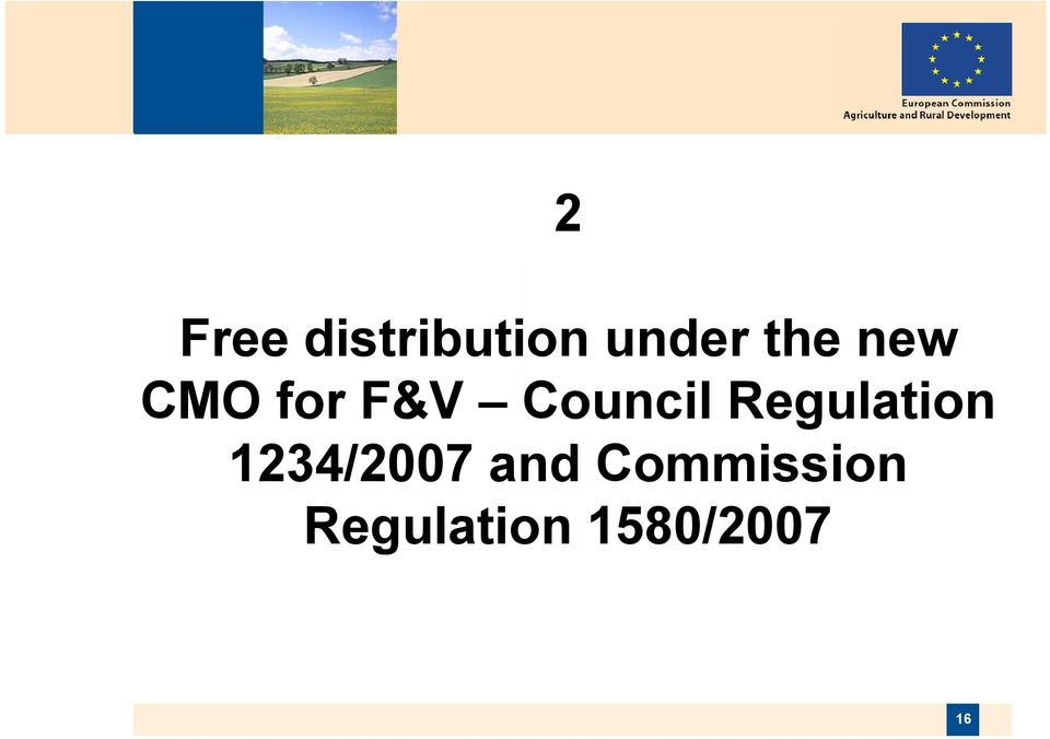 Regulation 1234/2007 and