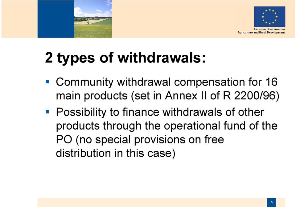 finance withdrawals of other products through the operational