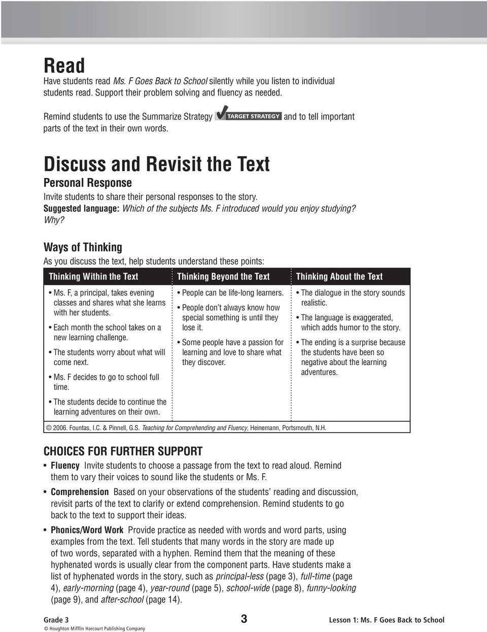 and to tell important Discuss and Revisit the Text Personal Response Invite students to share their personal responses to the story. Suggested language: Which of the subjects Ms.