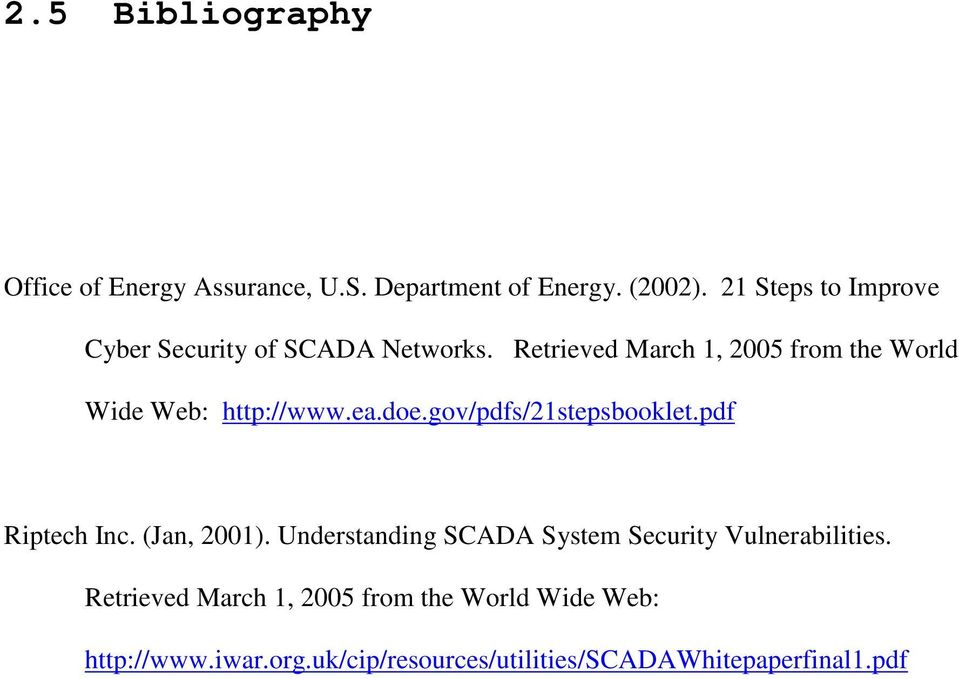 Retrieved March 1, 2005 from the World Wide Web: http://www.ea.doe.gov/pdfs/21stepsbooklet.pdf Riptech Inc.