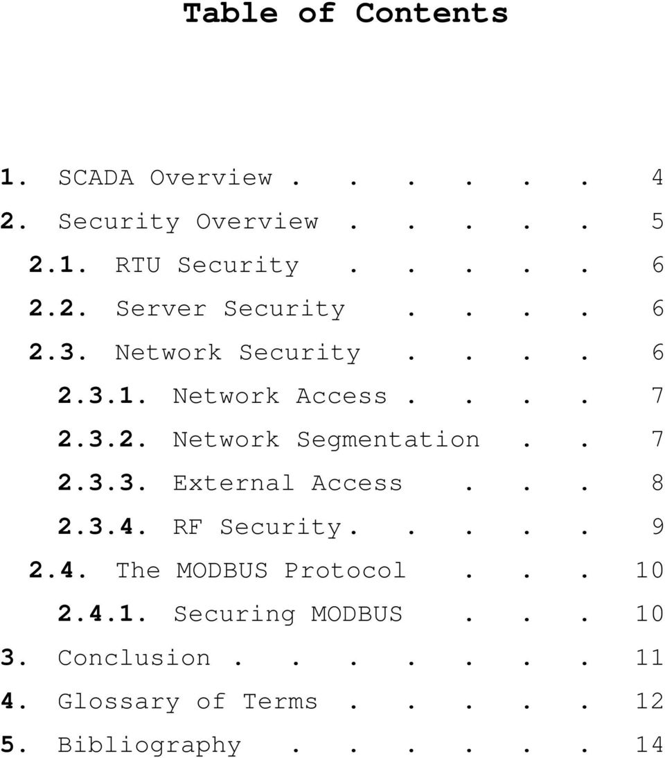 .. 8 2.3.4. RF Security..... 9 2.4. The MODBUS Protocol... 10 2.4.1. Securing MODBUS... 10 3.