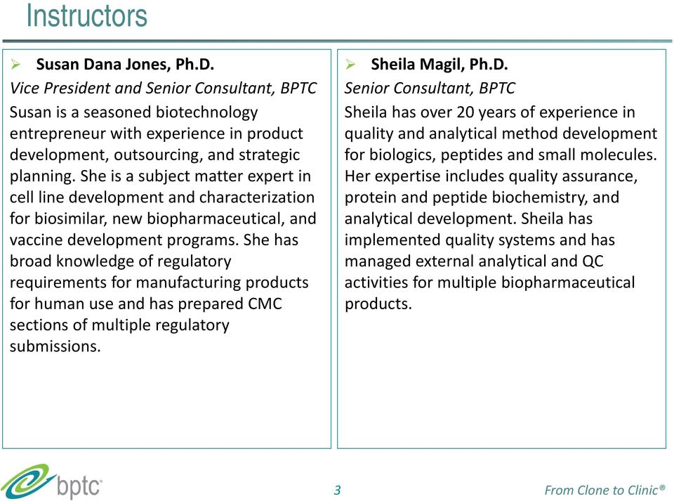 She has broad knowledge of regulatory requirements for manufacturing products for human use and has prepared CMC sections of multiple regulatory submissions. Sheila Magil, Ph.D.