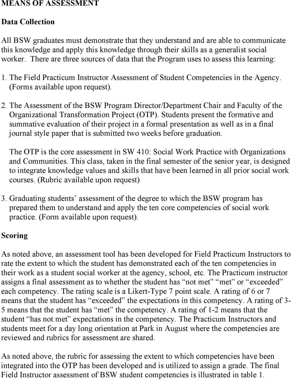 (Forms available upon request). 2. The Assessment of the BSW Program Director/Department Chair and Faculty of the Organizational Transformation Project (OTP).
