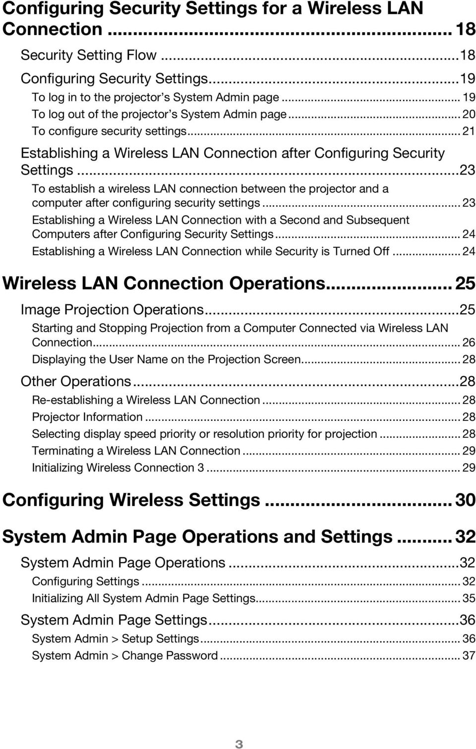 ..23 To establish a wireless LAN connection between the projector and a computer after configuring security settings.