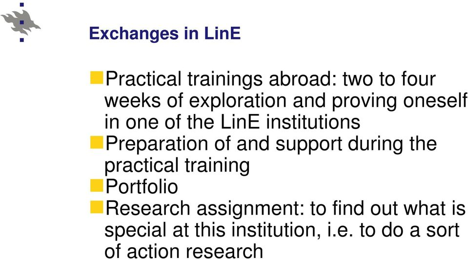of and support during the practical training Portfolio Research assignment: